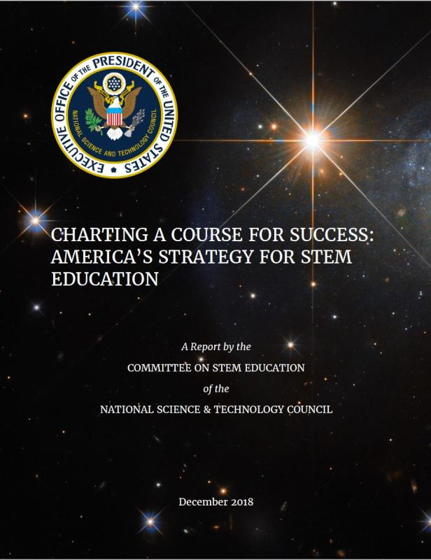 Cover of the National Science and Technology Council's report, Charting a Course for Success: America's Strategy for STEM Education.