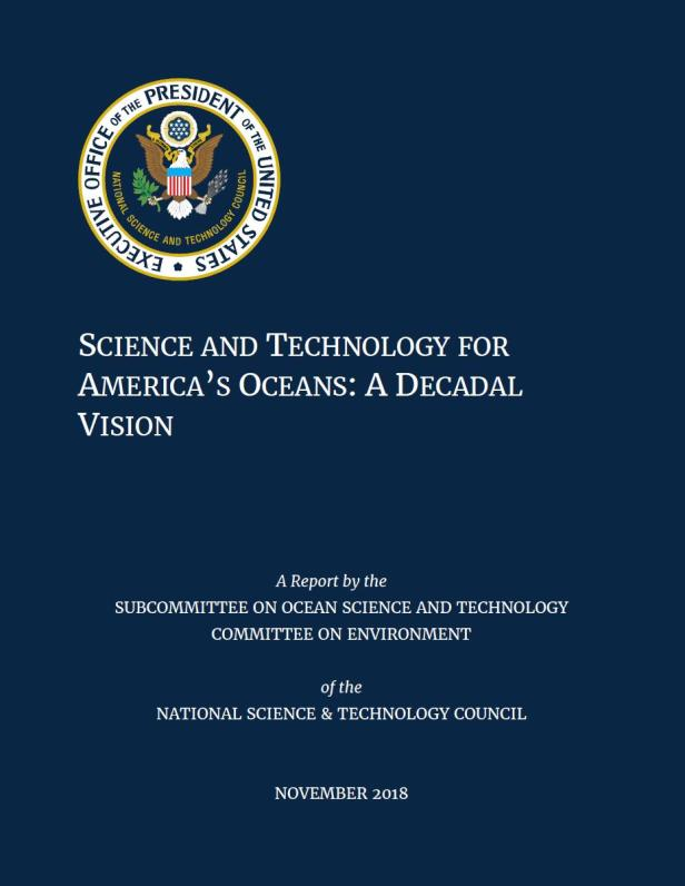 Cover of the National Science and Technology Council's report, Science and Technology for America's Oceans: A Decadal Vision